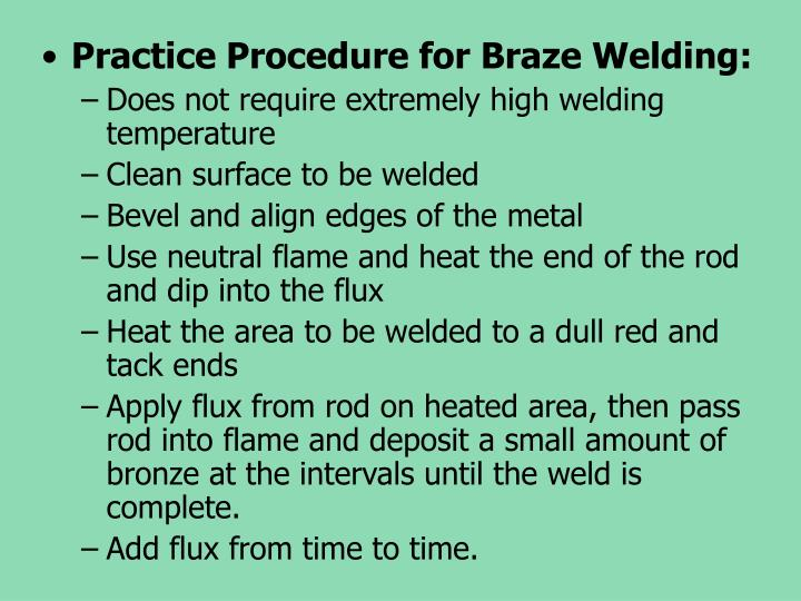 Practice Procedure for Braze Welding: