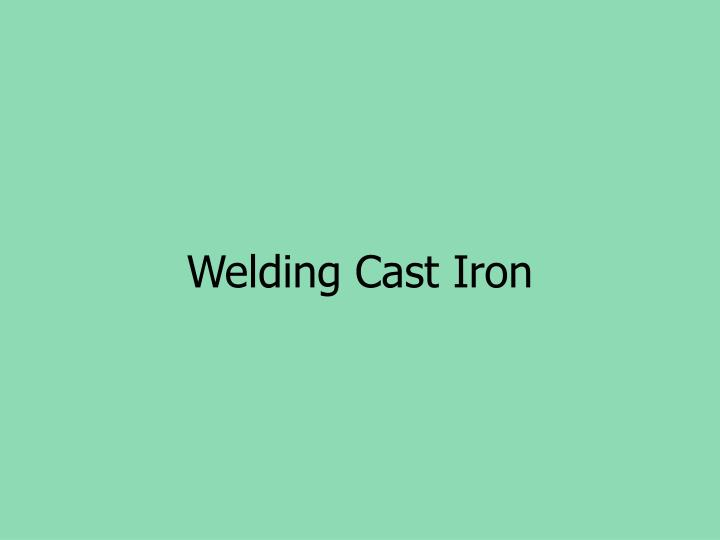 Welding Cast Iron