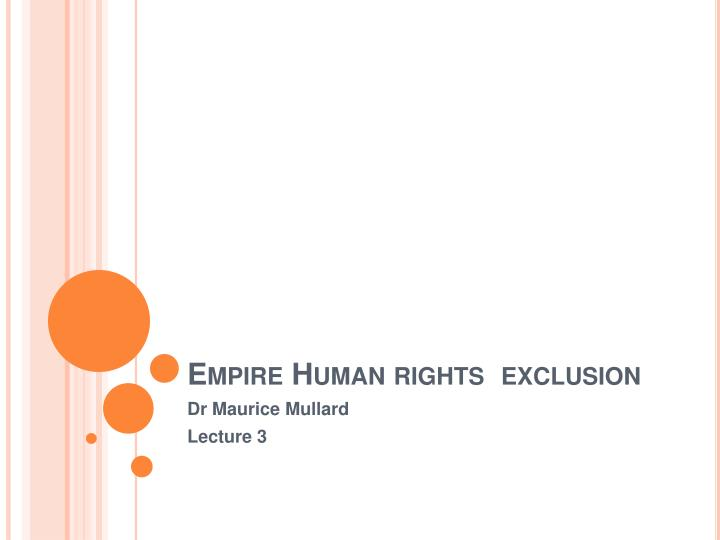 Empire human rights exclusion