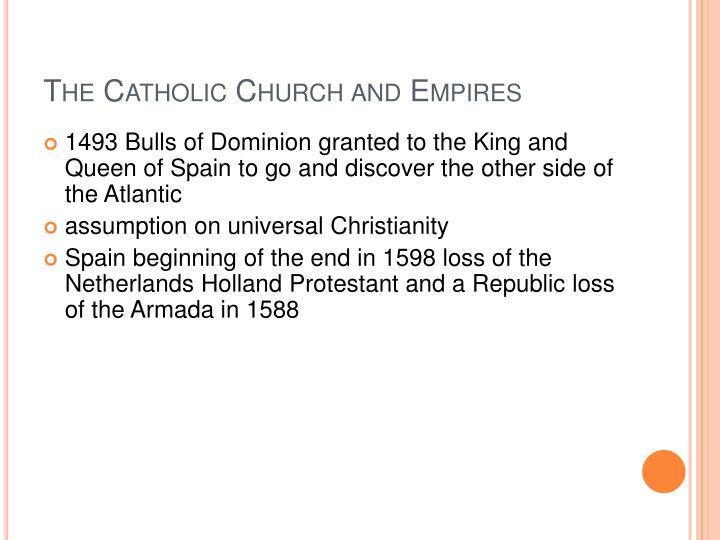 The Catholic Church and Empires