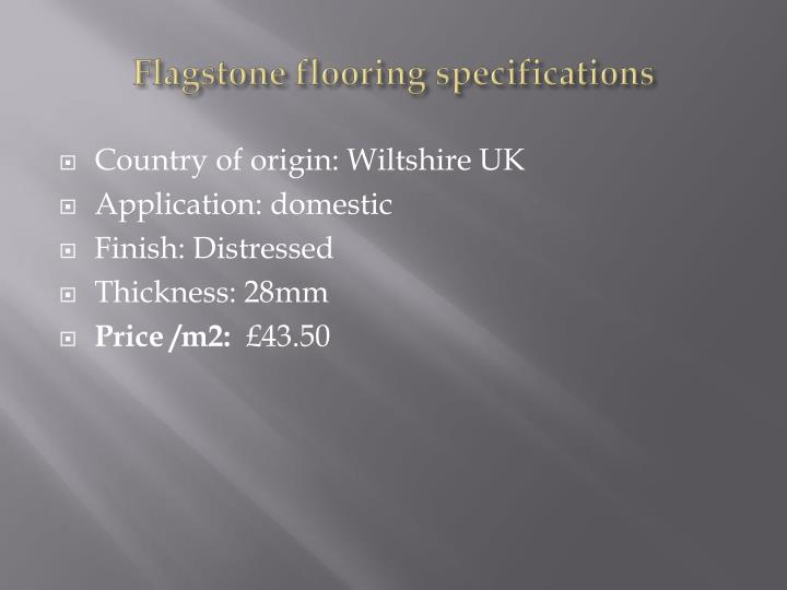 Flagstone flooring specifications