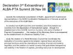 declaration 3 rd extraordinary alba pta summit 26 nov 08