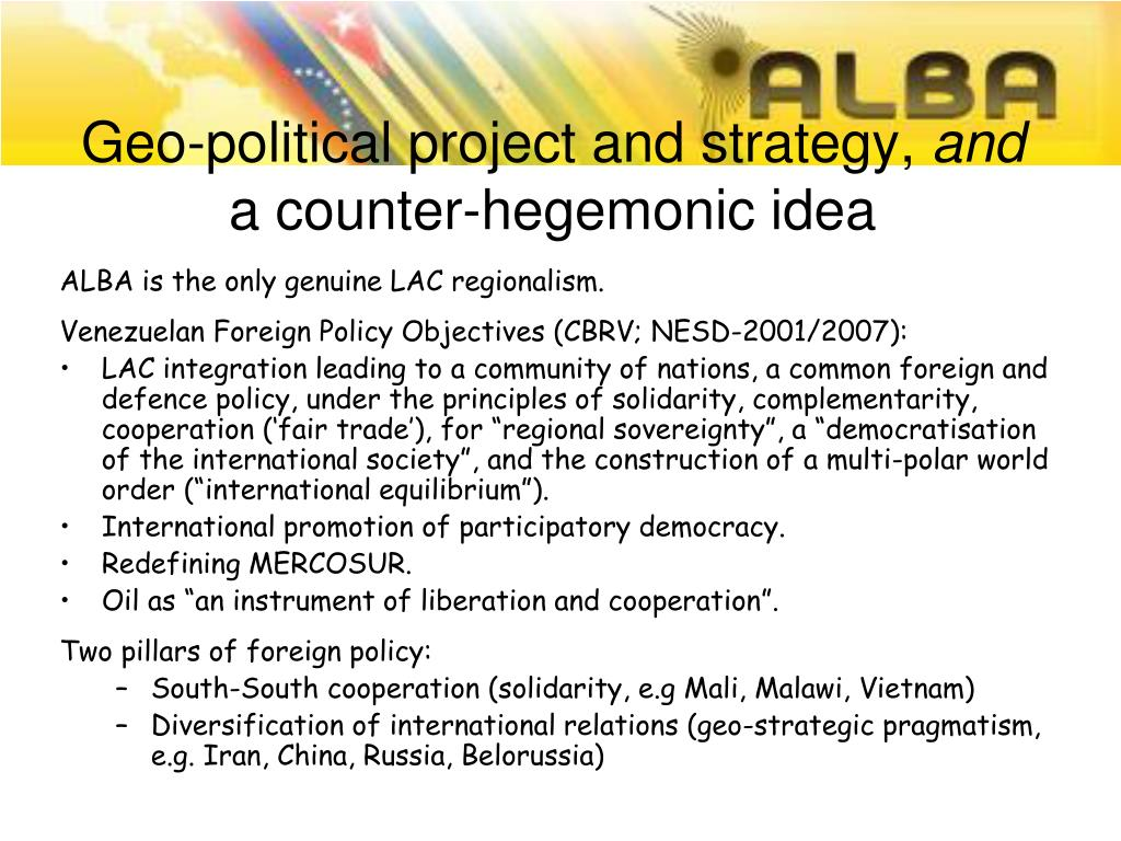 Geo-political project and strategy,