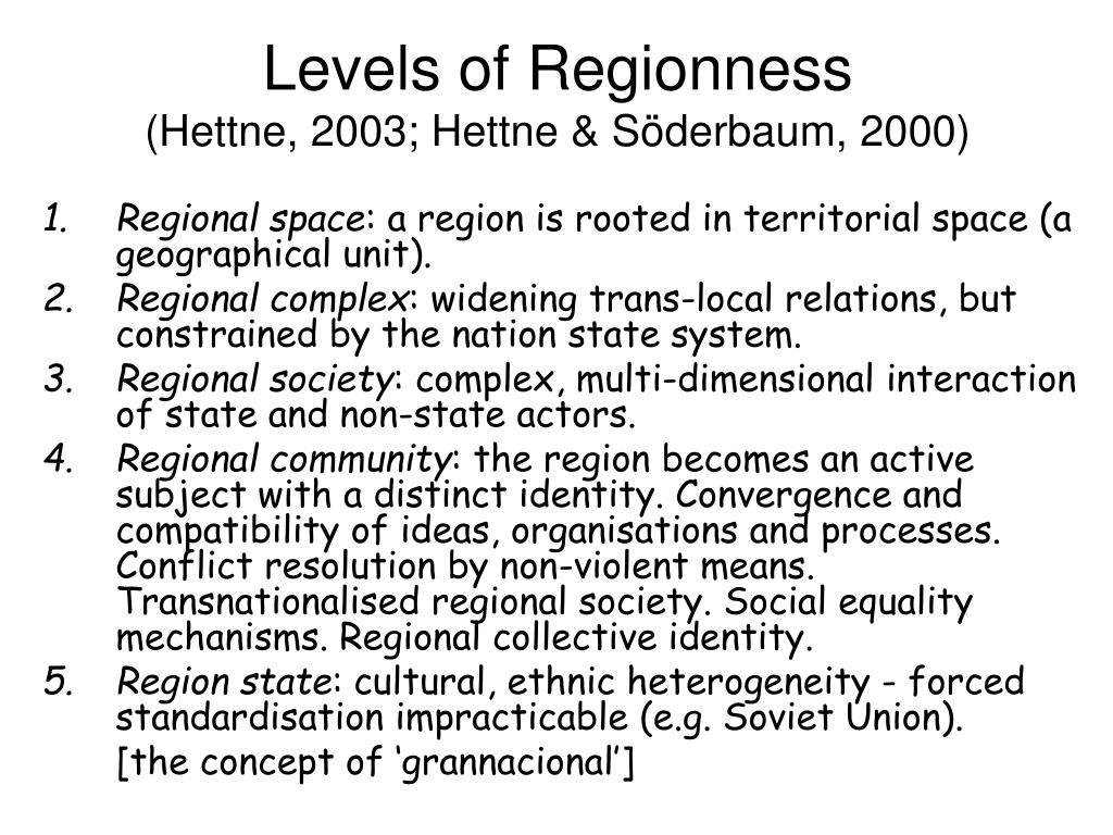 Levels of Regionness