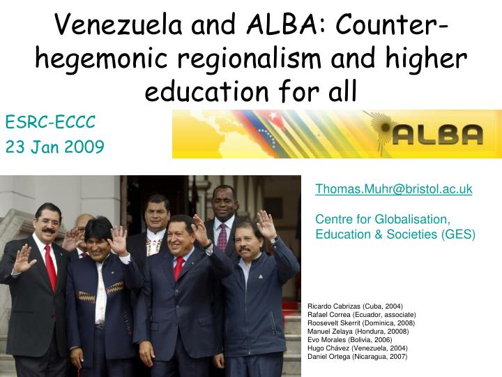 Venezuela and alba counter hegemonic regionalism and higher education for all l.jpg