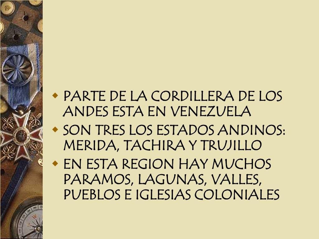 PARTE DE LA CORDILLERA DE LOS ANDES ESTA EN VENEZUELA