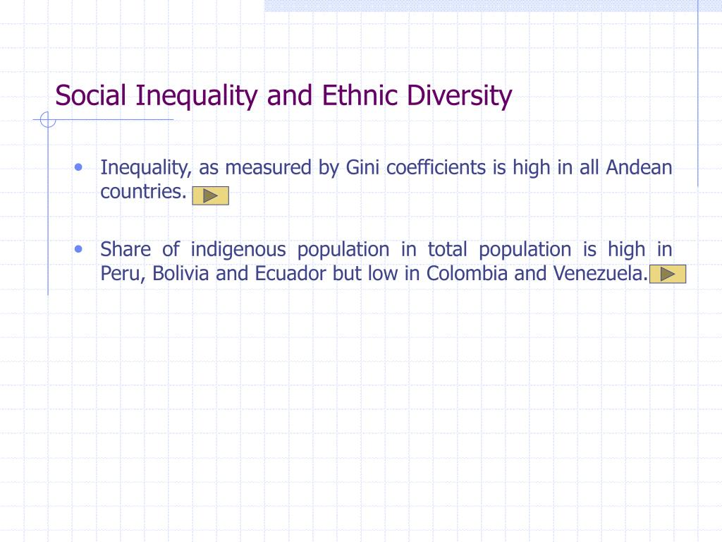 Social Inequality and Ethnic Diversity