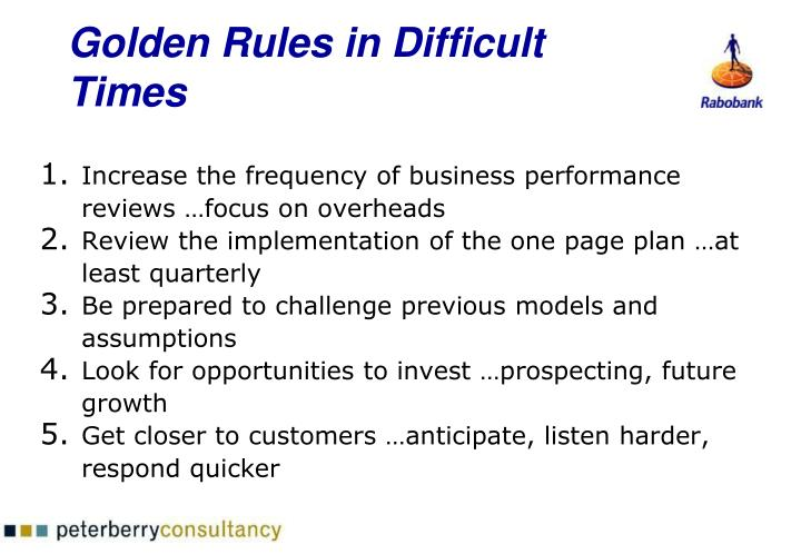 Golden Rules in Difficult Times