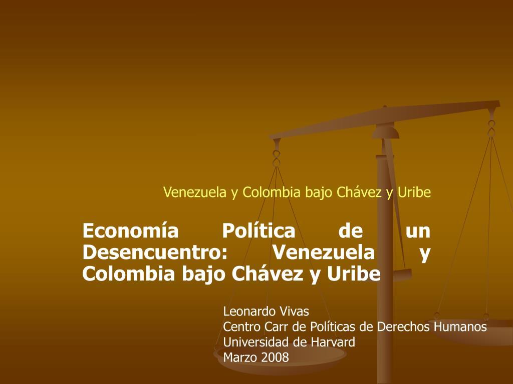 Venezuela y Colombia bajo Chávez y Uribe