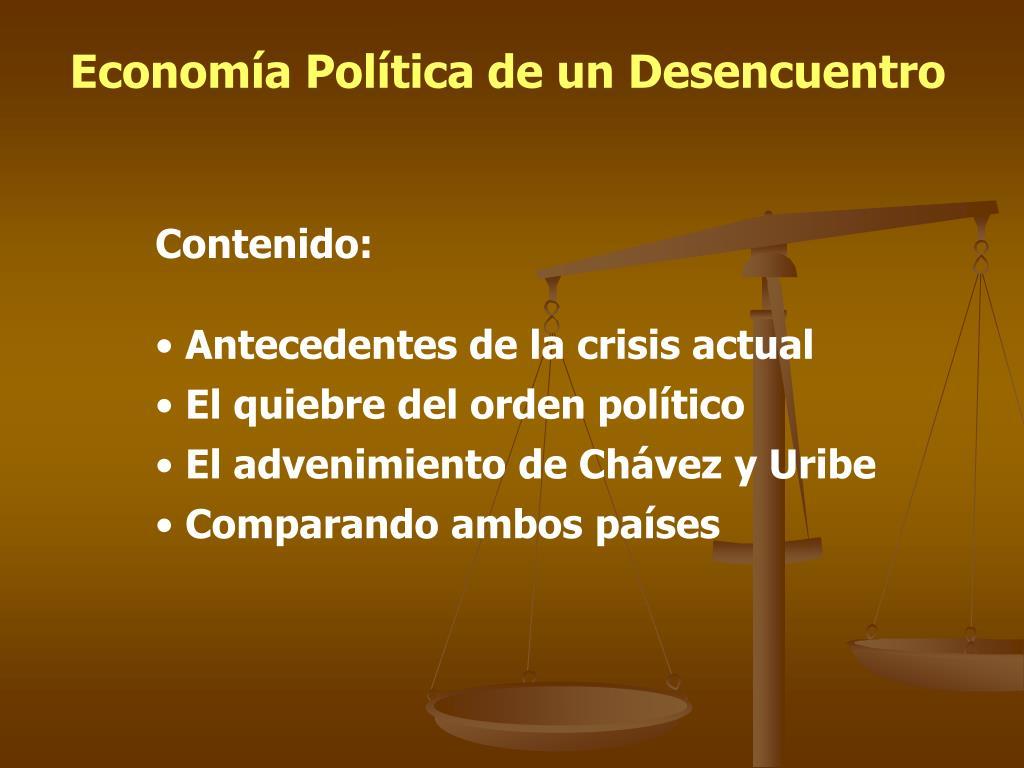 Economía Política de un Desencuentro