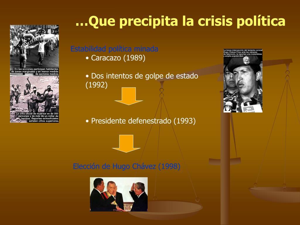 …Que precipita la crisis política