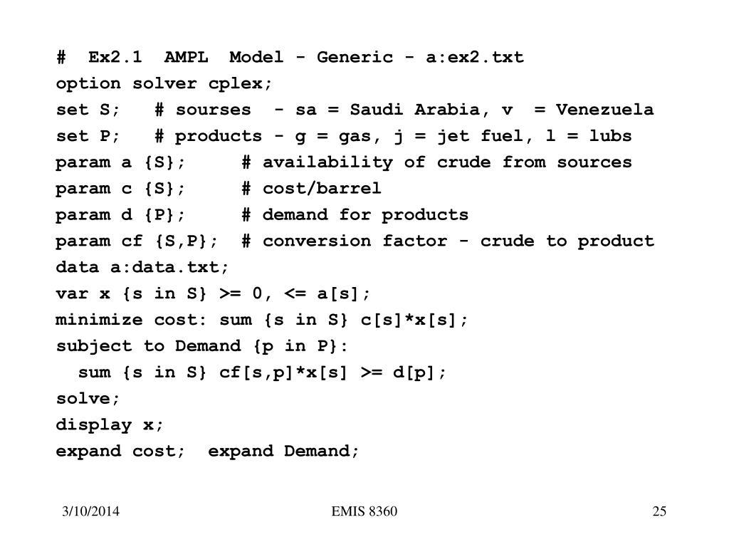#  Ex2.1  AMPL  Model - Generic - a:ex2.txt