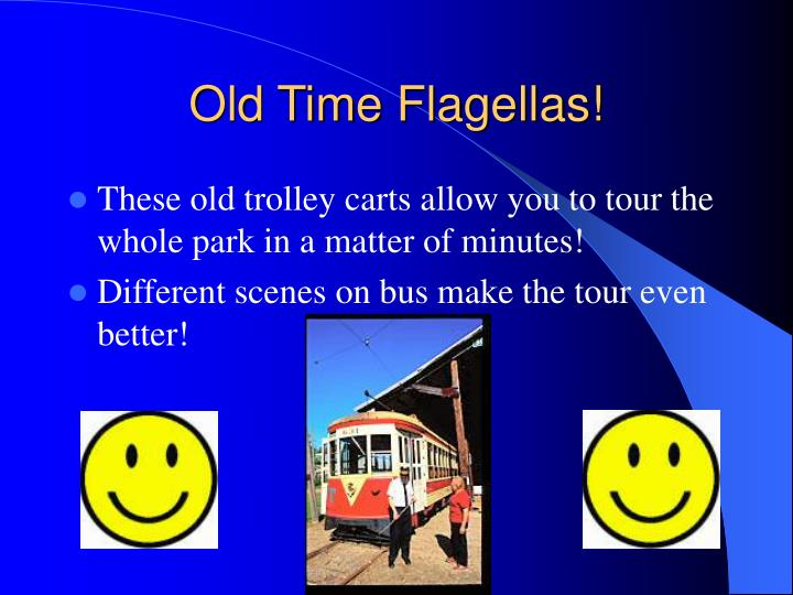 Old Time Flagellas!