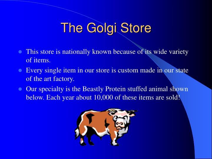 The Golgi Store
