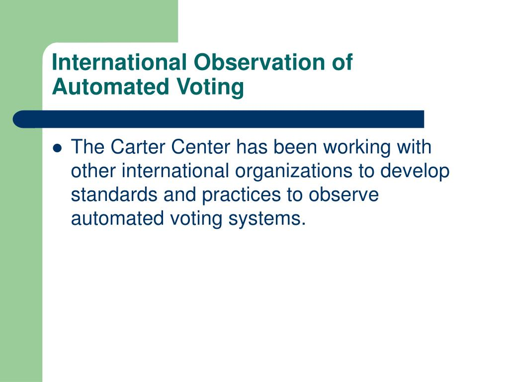 International Observation of Automated Voting