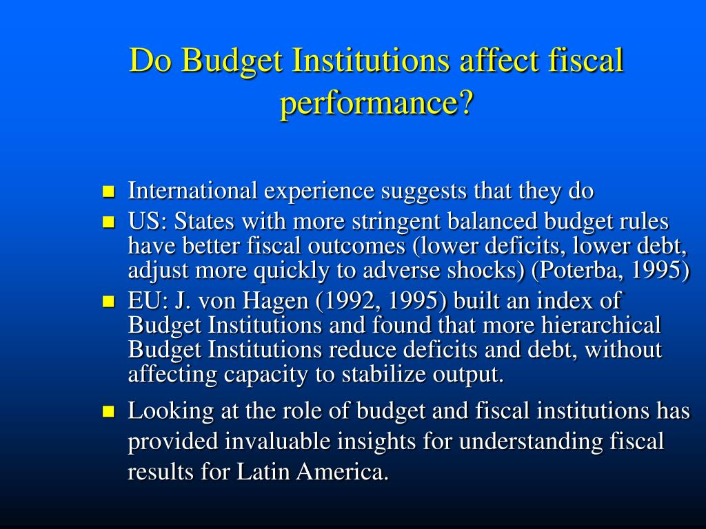 Do Budget Institutions affect fiscal performance?