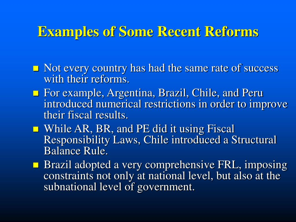Examples of Some Recent Reforms