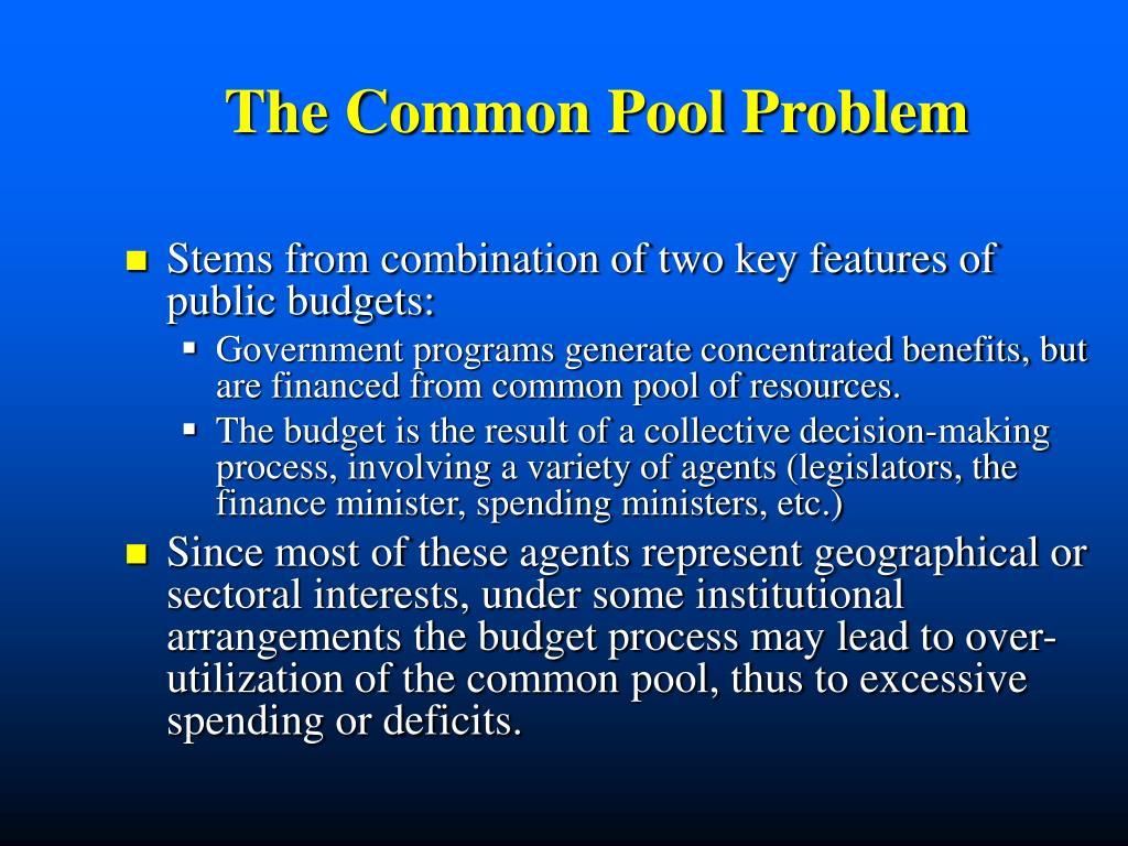 The Common Pool Problem
