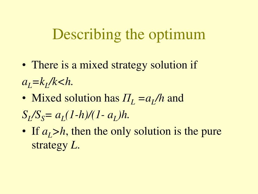 Describing the optimum
