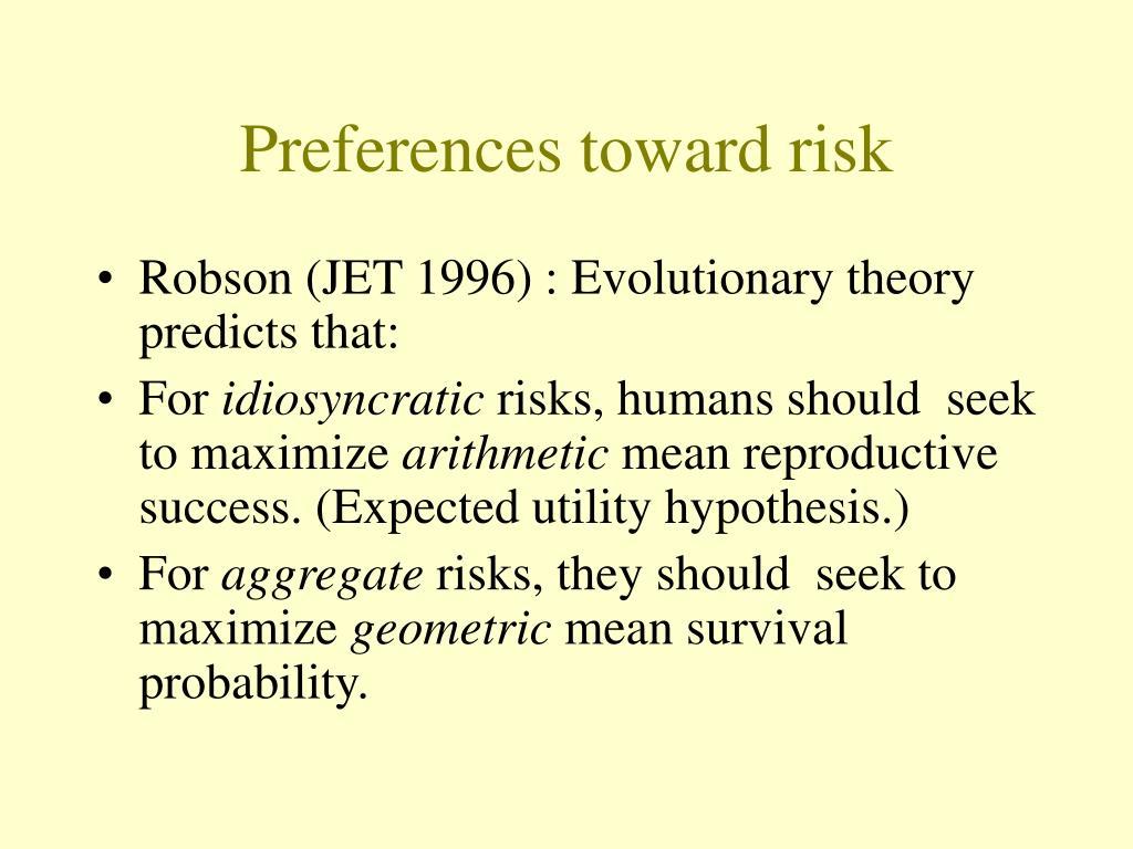 Preferences toward risk