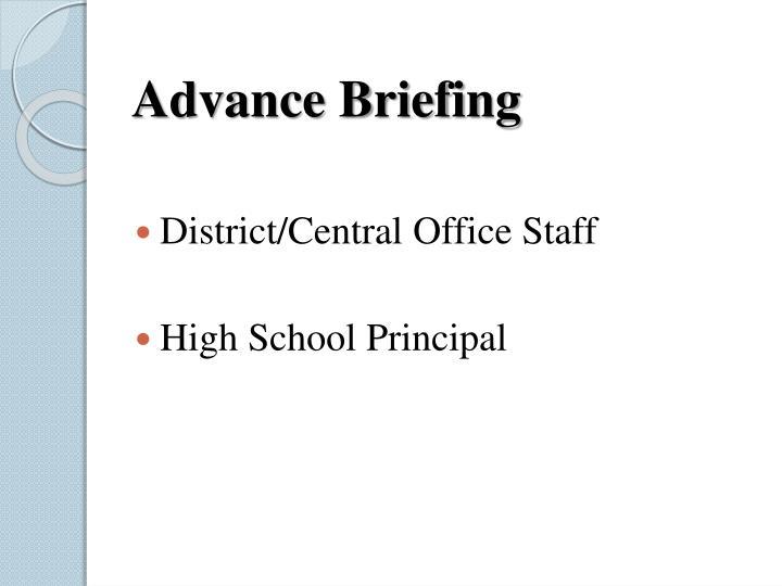 Advance Briefing