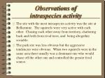 observations of intraspecies activity