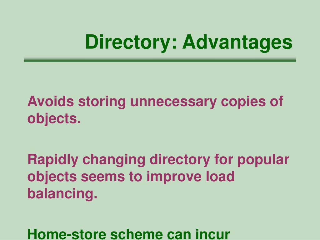 Directory: Advantages