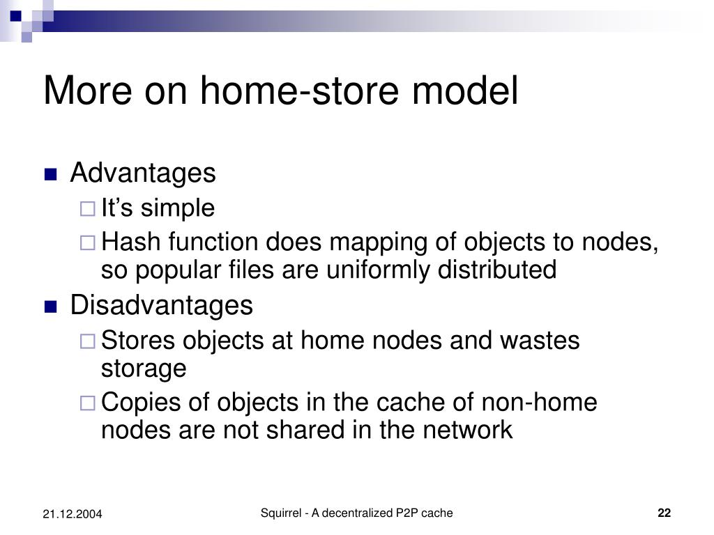 More on home-store model