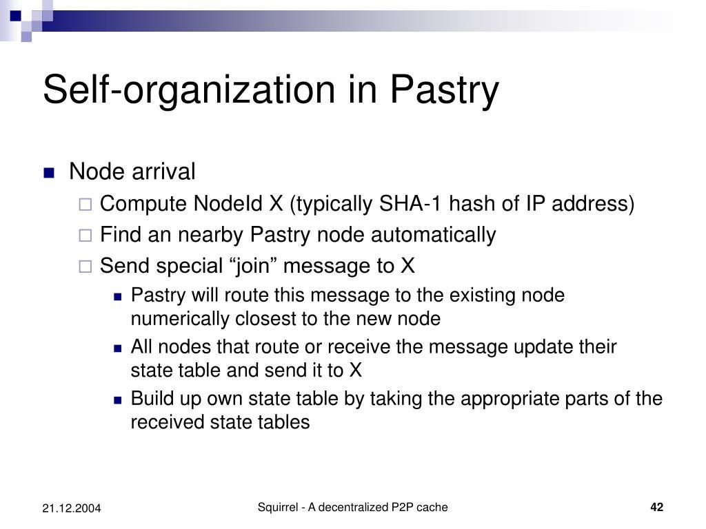 Self-organization in Pastry