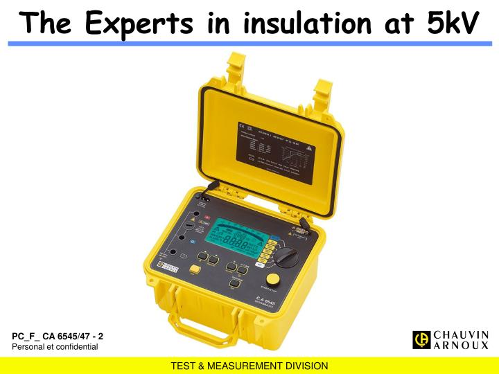 The Experts in insulation at 5kV