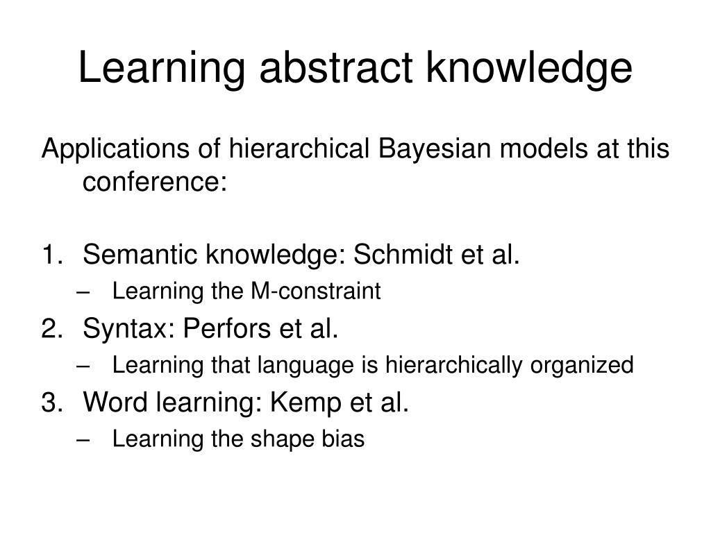 Learning abstract knowledge