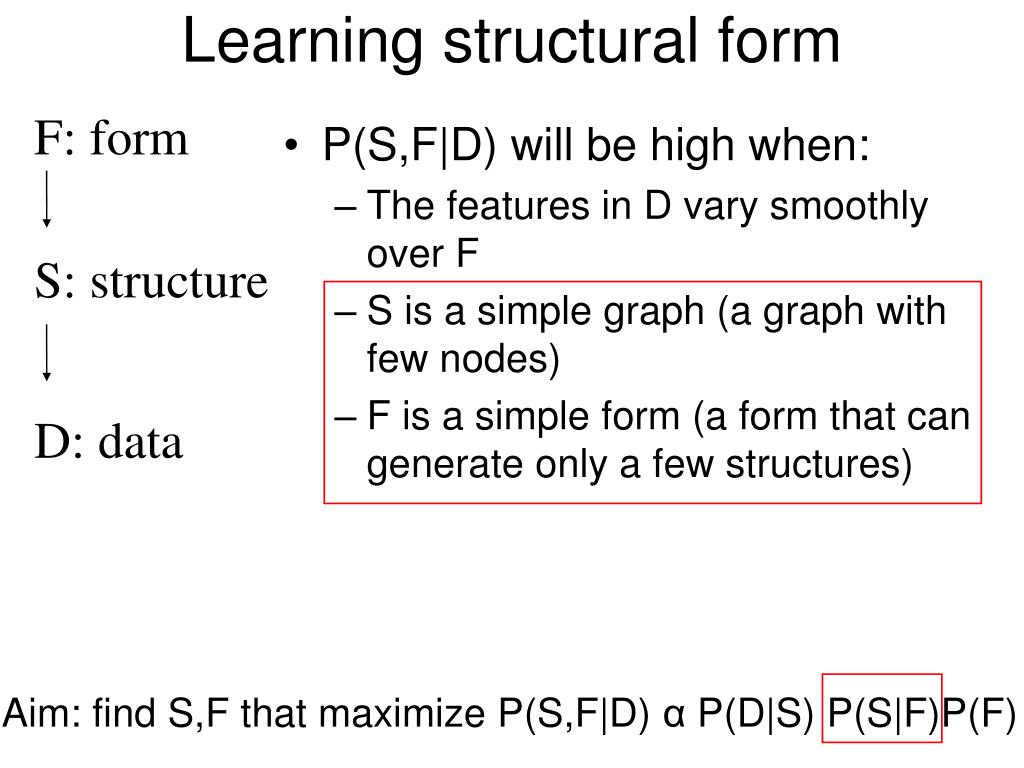 Learning structural form