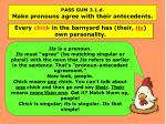 pass gum 3 1 d make pronouns agree with their antecedents