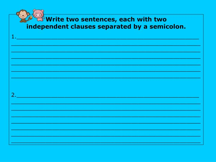 Write two sentences, each with two