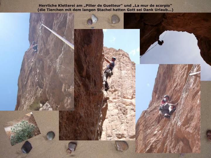 """Herrliche Kletterei am """"Pilier de Guetteur"""" und """"La mur de scorpio"""""""