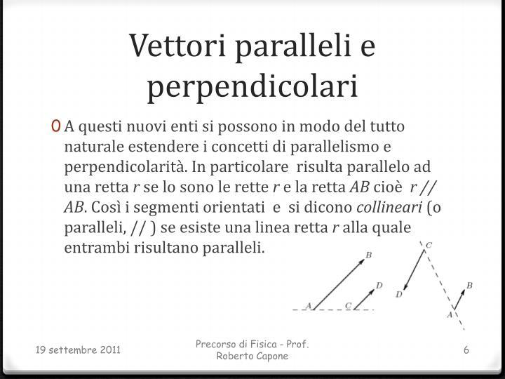 Vettori paralleli e perpendicolari