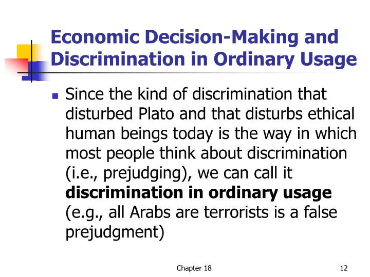 Economic Decision-Making and Discrimination in Ordinary Usage