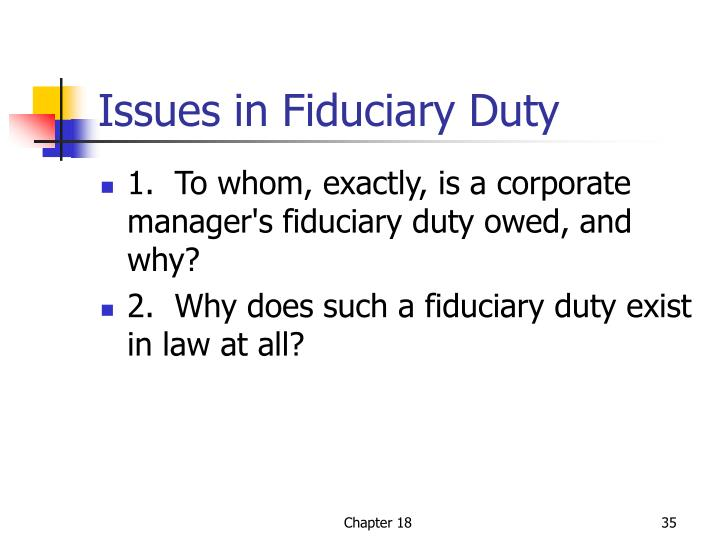 Issues in Fiduciary Duty