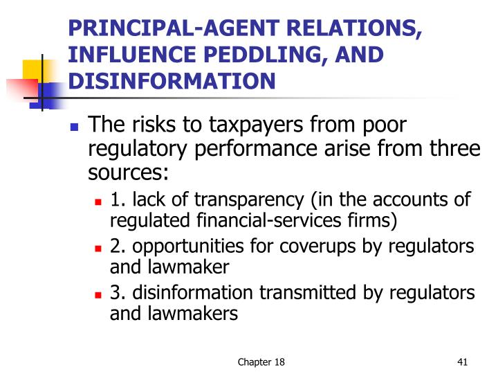 PRINCIPAL-AGENT RELATIONS, INFLUENCE PEDDLING, AND DISINFORMATION
