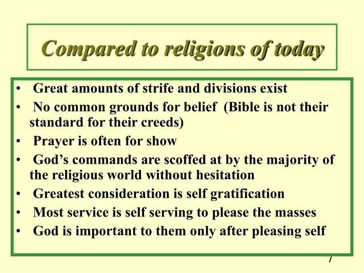 Compared to religions of today