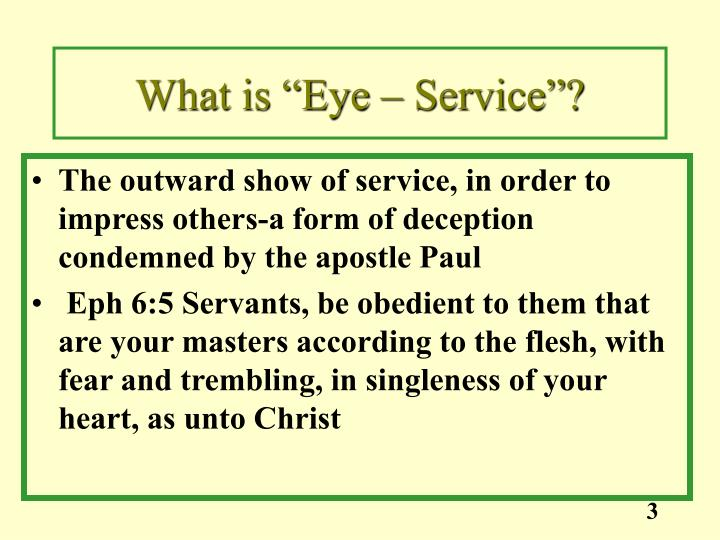 "What is ""Eye – Service""?"