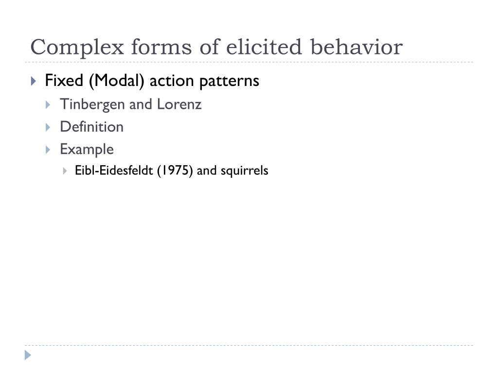 Complex forms of elicited behavior