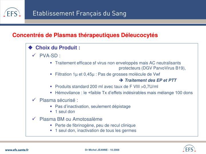 Concentrés de Plasmas thérapeutiques Déleucocytés