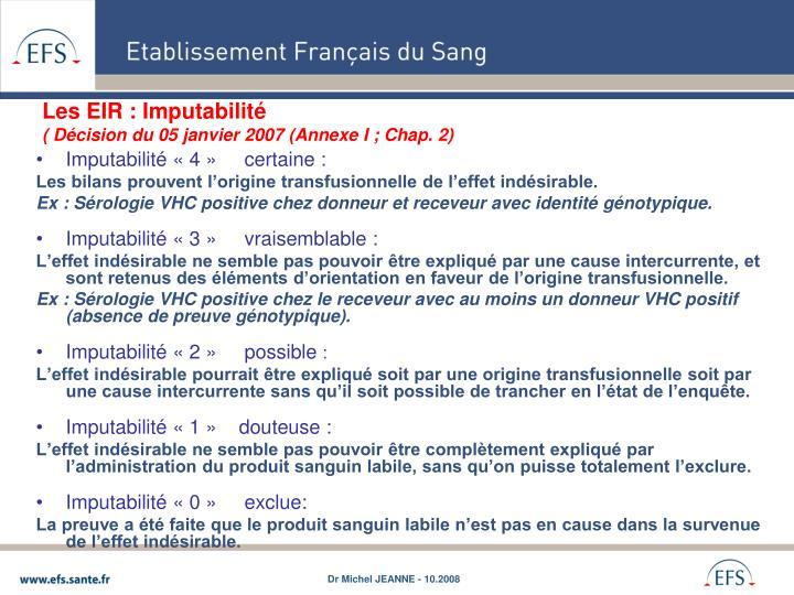 Les EIR : Imputabilité