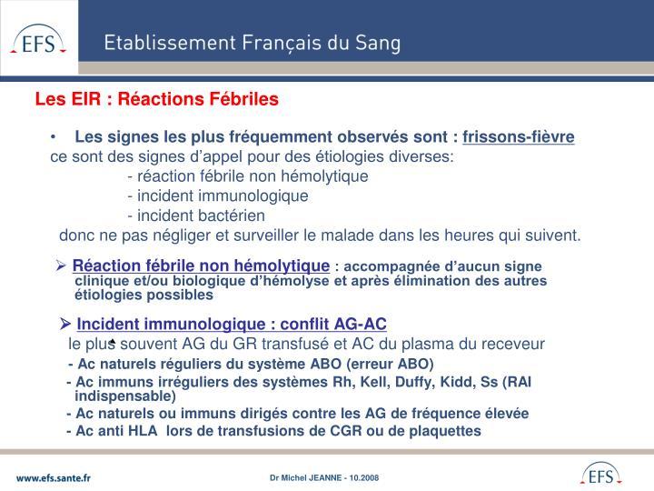 Les EIR : Réactions Fébriles