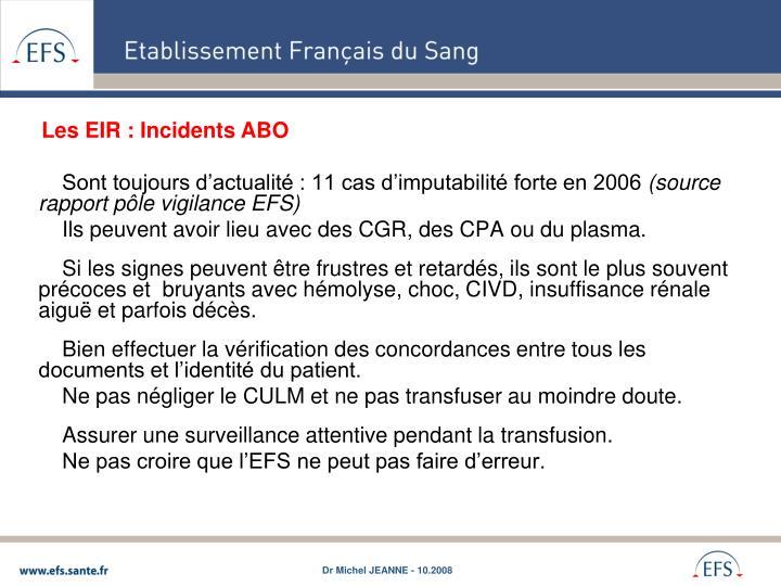 Sont toujours d'actualité : 11 cas d'imputabilité forte en 2006