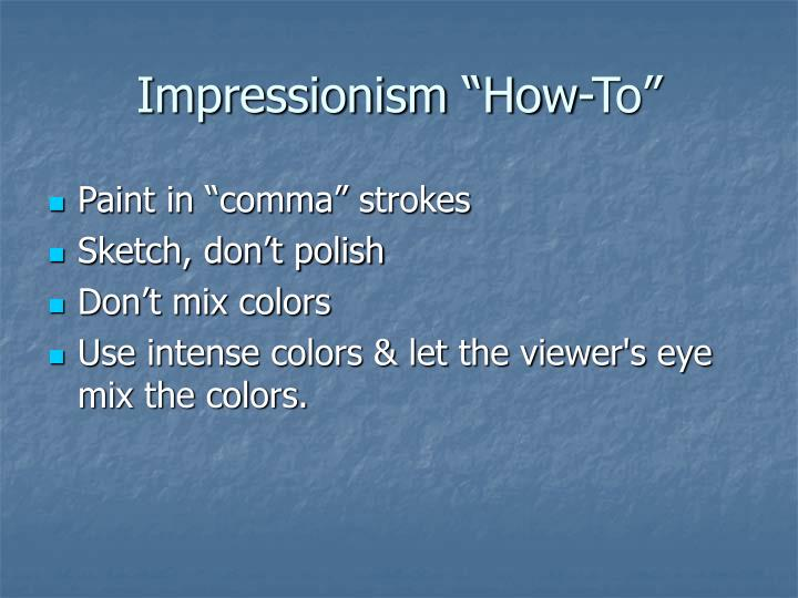 "Impressionism ""How-To"""
