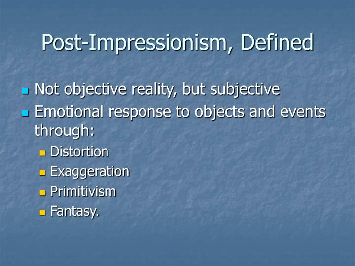 Post-Impressionism, Defined