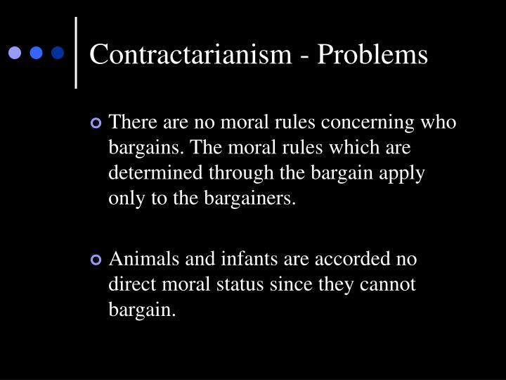 Contractarianism - Problems