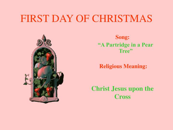 First day of christmas